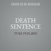 Death Sentence: A Precinct Siberia Novel Audiobook, by Tom Philbin