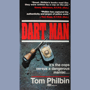 Dart Man: A Precinct Siberia Novel Audiobook, by Tom Philbin