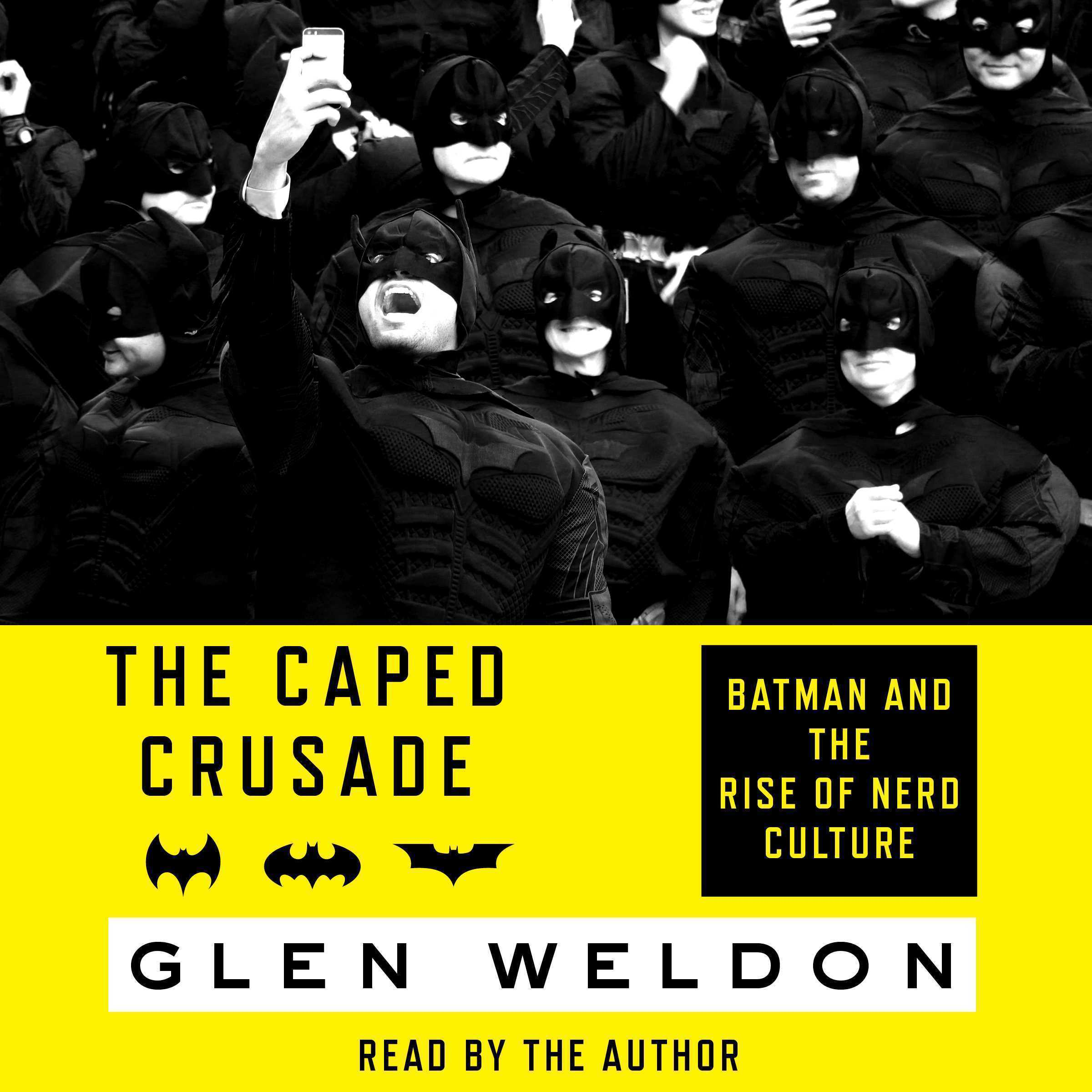 Printable The Caped Crusade: Batman and the Rise of Nerd Culture Audiobook Cover Art