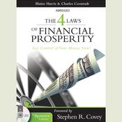 The 4 Laws of Financial Prosperity: Get Conrtol of Your Money Now! Audiobook, by Blaine Harris
