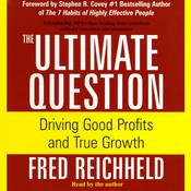 The Ultimate Question Audiobook, by Fred Reichheld