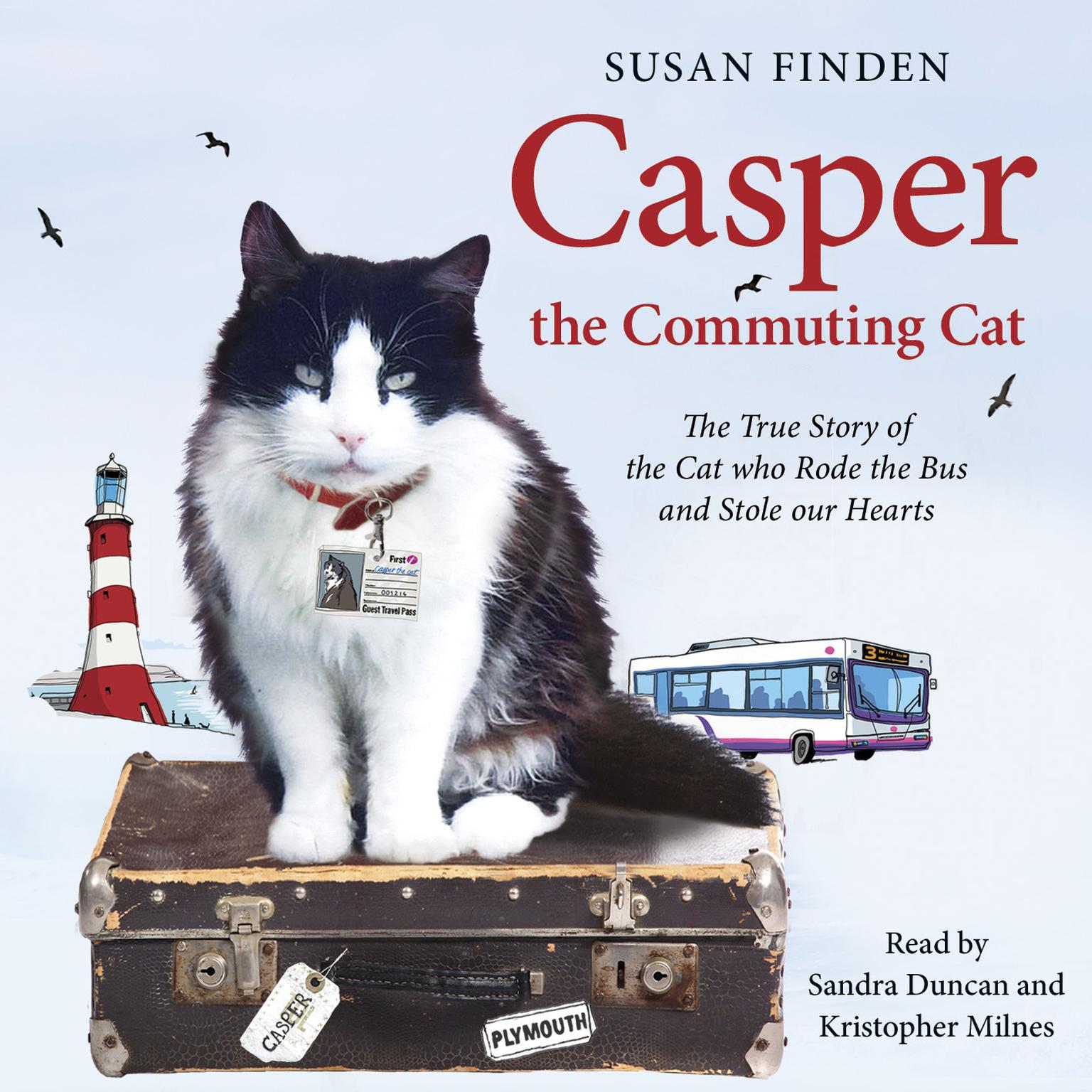 Printable Casper the Commuting Cat: The True Story of the Cat who Rode the Bus and Stole our Hearts Audiobook Cover Art