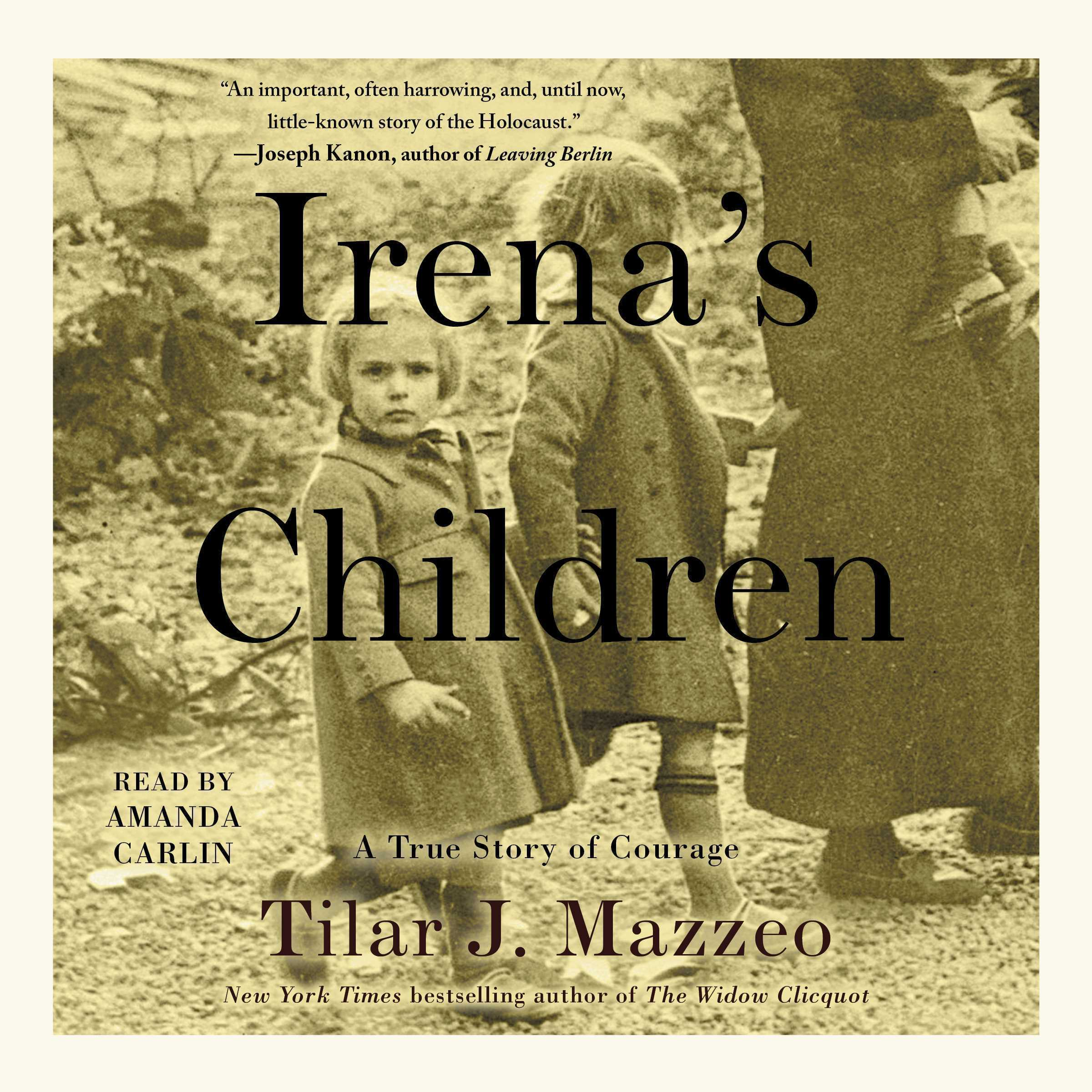 Printable Irena's Children: The Extraordinary Story of the Woman Who Saved 2,500 Children from the Warsaw Ghetto Audiobook Cover Art