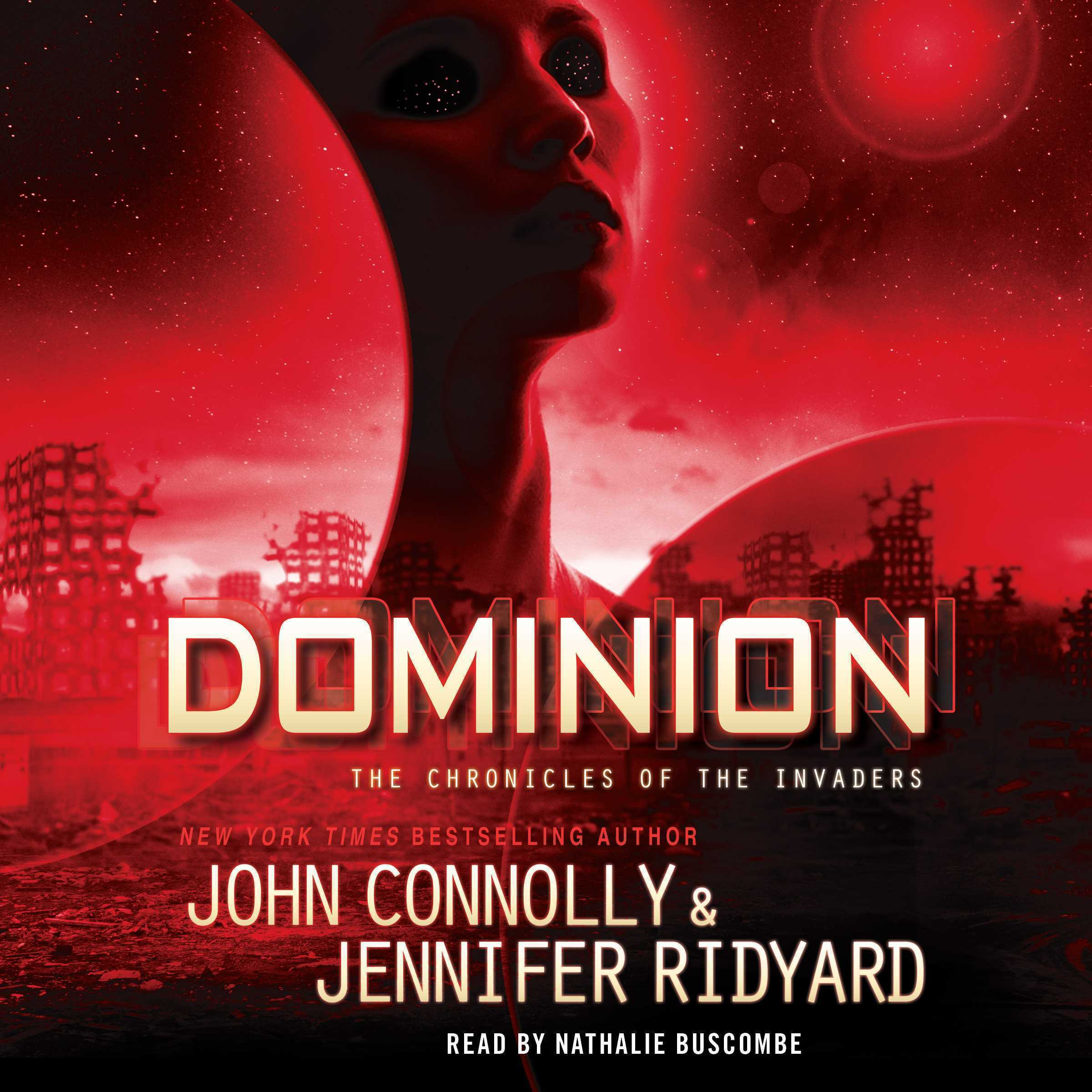 Printable Dominion: The Chronicles of the Invaders Audiobook Cover Art