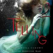 The Telling Audiobook, by Alexandra Sirowy