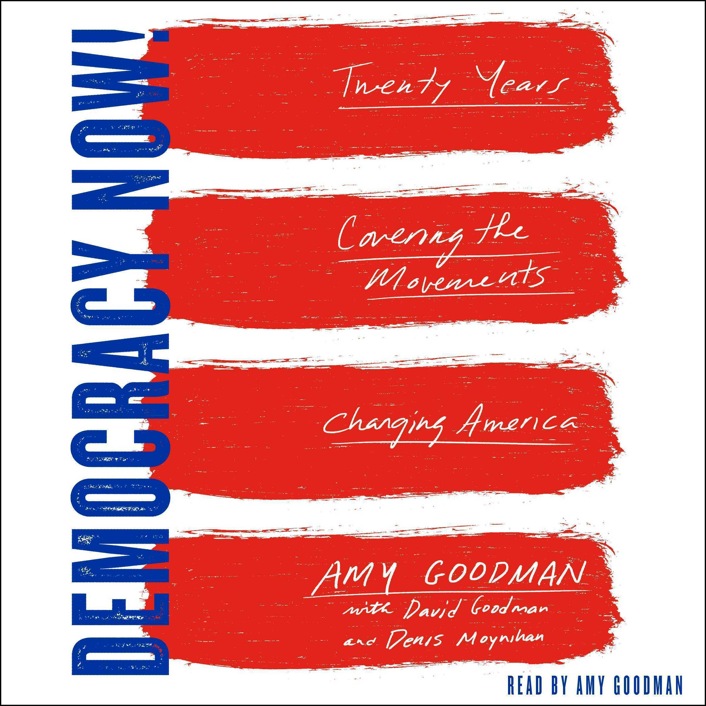 Printable Democracy Now!: Twenty Years Covering the Movements Changing America Audiobook Cover Art