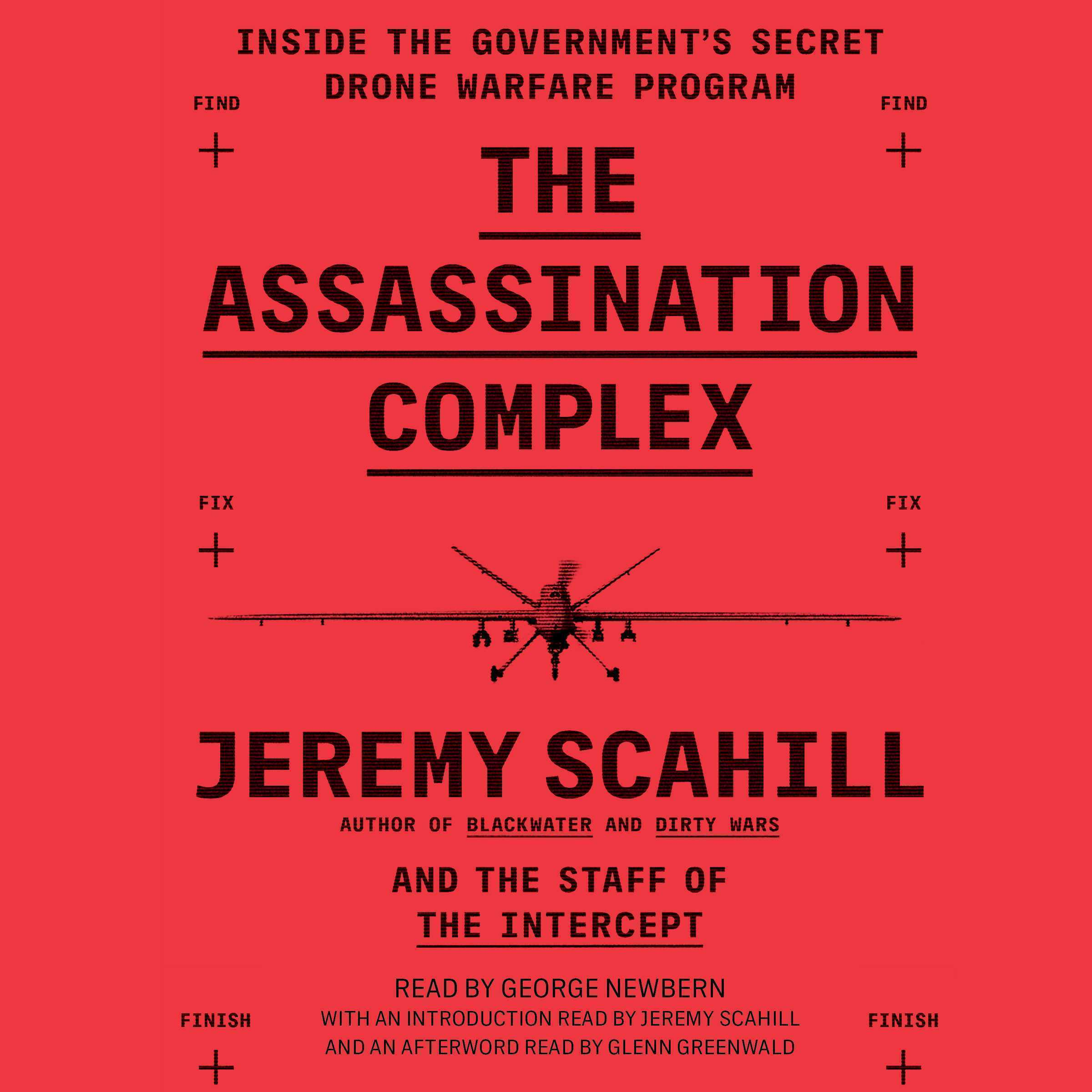 Printable The Assassination Complex: Inside the Government's Secret Drone Warfare Program Audiobook Cover Art