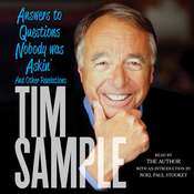 Answers to Questions Nobody was Askin: And Other Revelations Audiobook, by Tim Sample