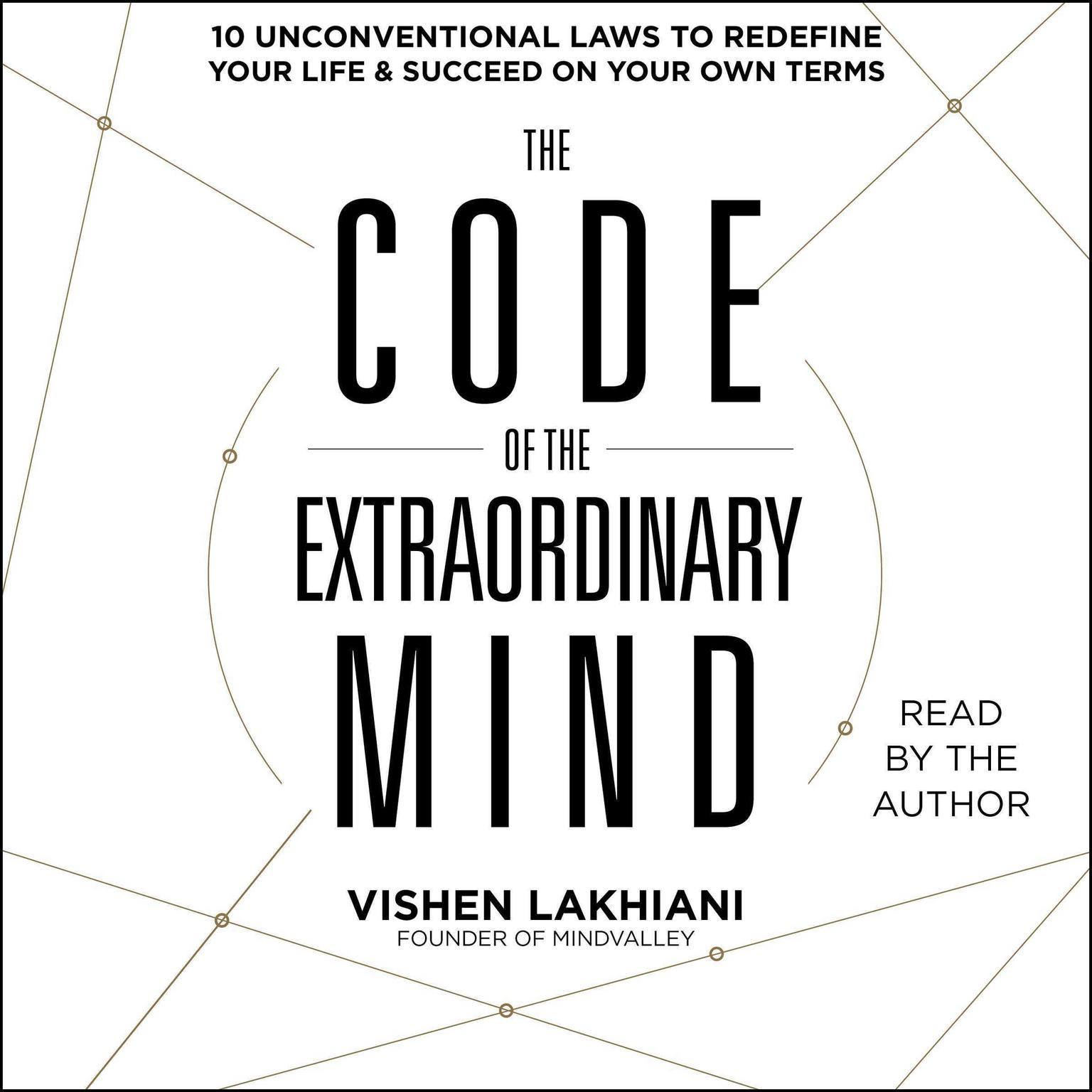 Printable The Code of the Extraordinary Mind: 10 Unconventional Laws to Redefine Your Life and Succeed On Your Own Terms Audiobook Cover Art