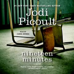 Nineteen Minutes: A novel Audiobook, by Jodi Picoult