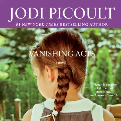 Vanishing Acts Audiobook, by Jodi Picoult