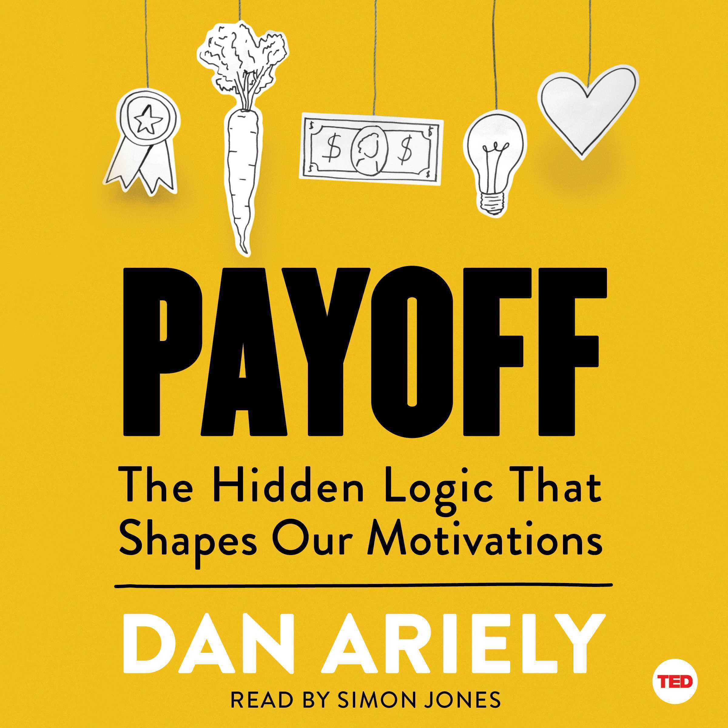 Printable Payoff: The Hidden Logic That Shapes Our Motivations Audiobook Cover Art
