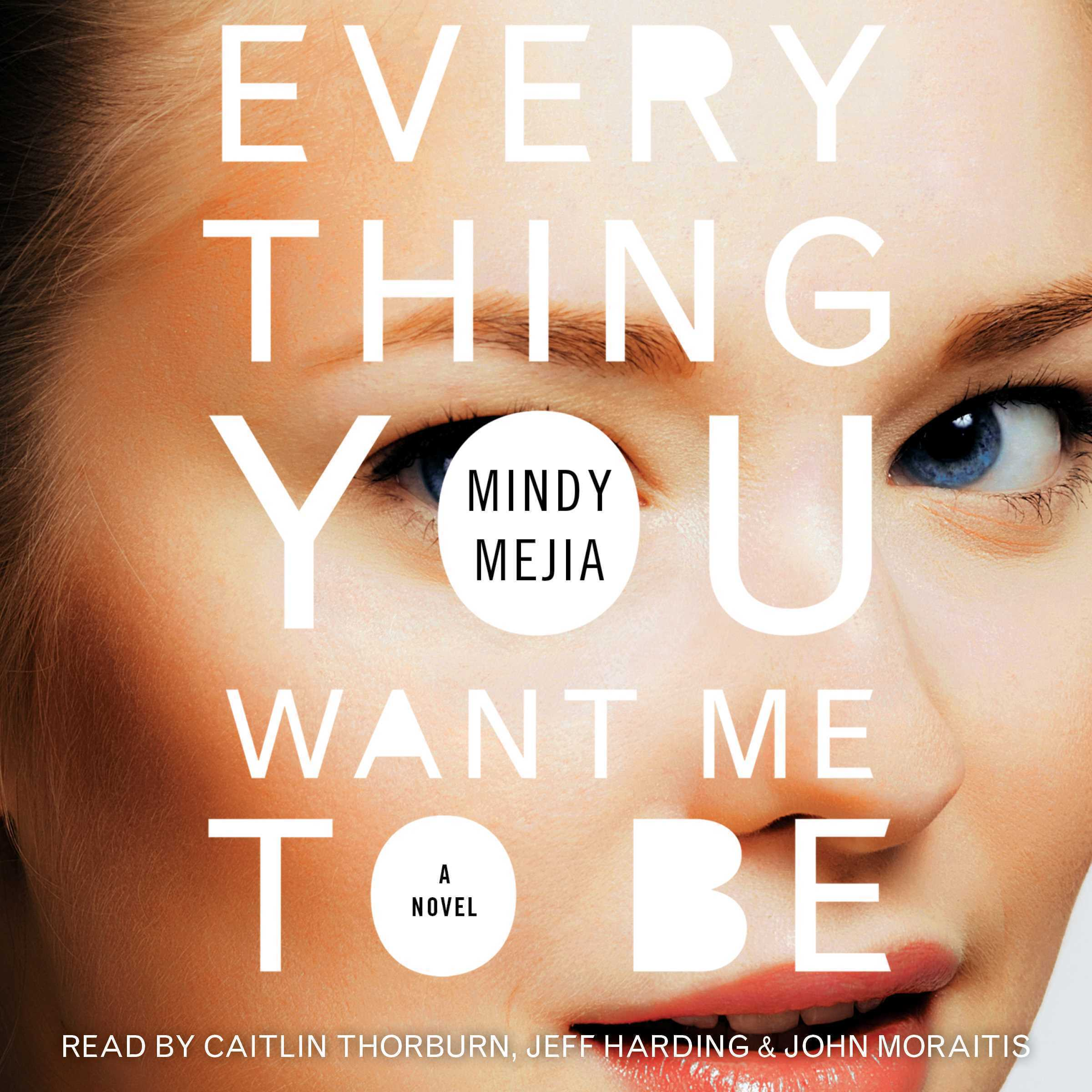 Printable Everything You Want Me to Be: A Thriller Audiobook Cover Art