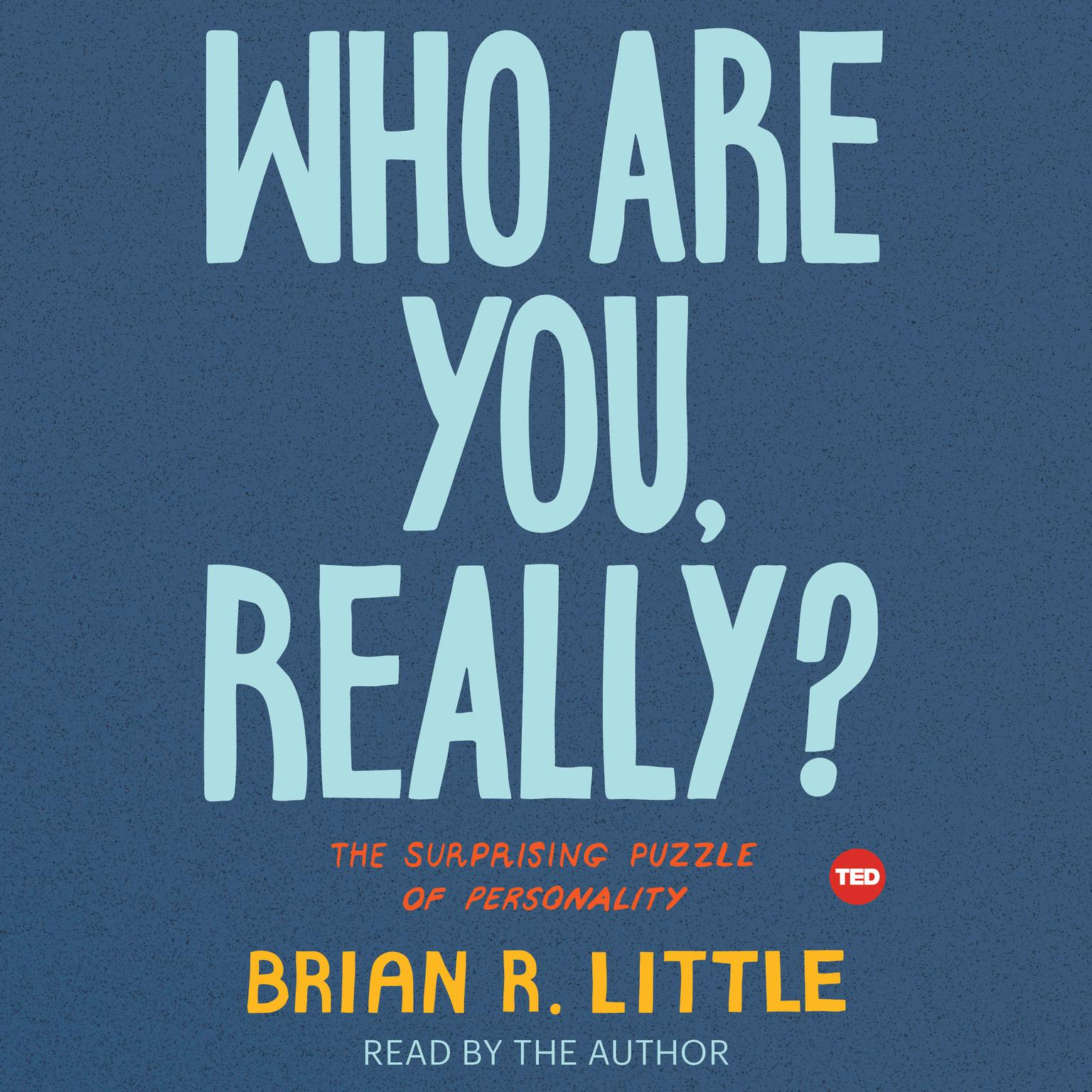 Printable Who Are You, Really?: The Surprising Puzzle of Personality Audiobook Cover Art
