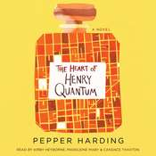 The Heart of Henry Quantum, by Pepper Harding