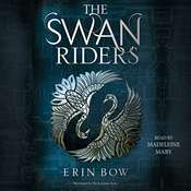 The Swan Riders Audiobook, by Erin Bow