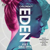 Children of Eden: A Novel Audiobook, by Joey Graceffa