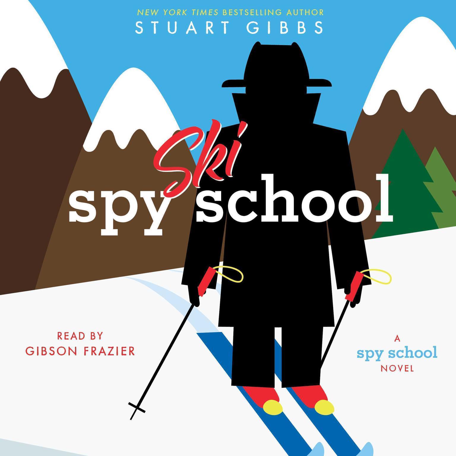 Spy Ski School Audiobook, by Stuart Gibbs