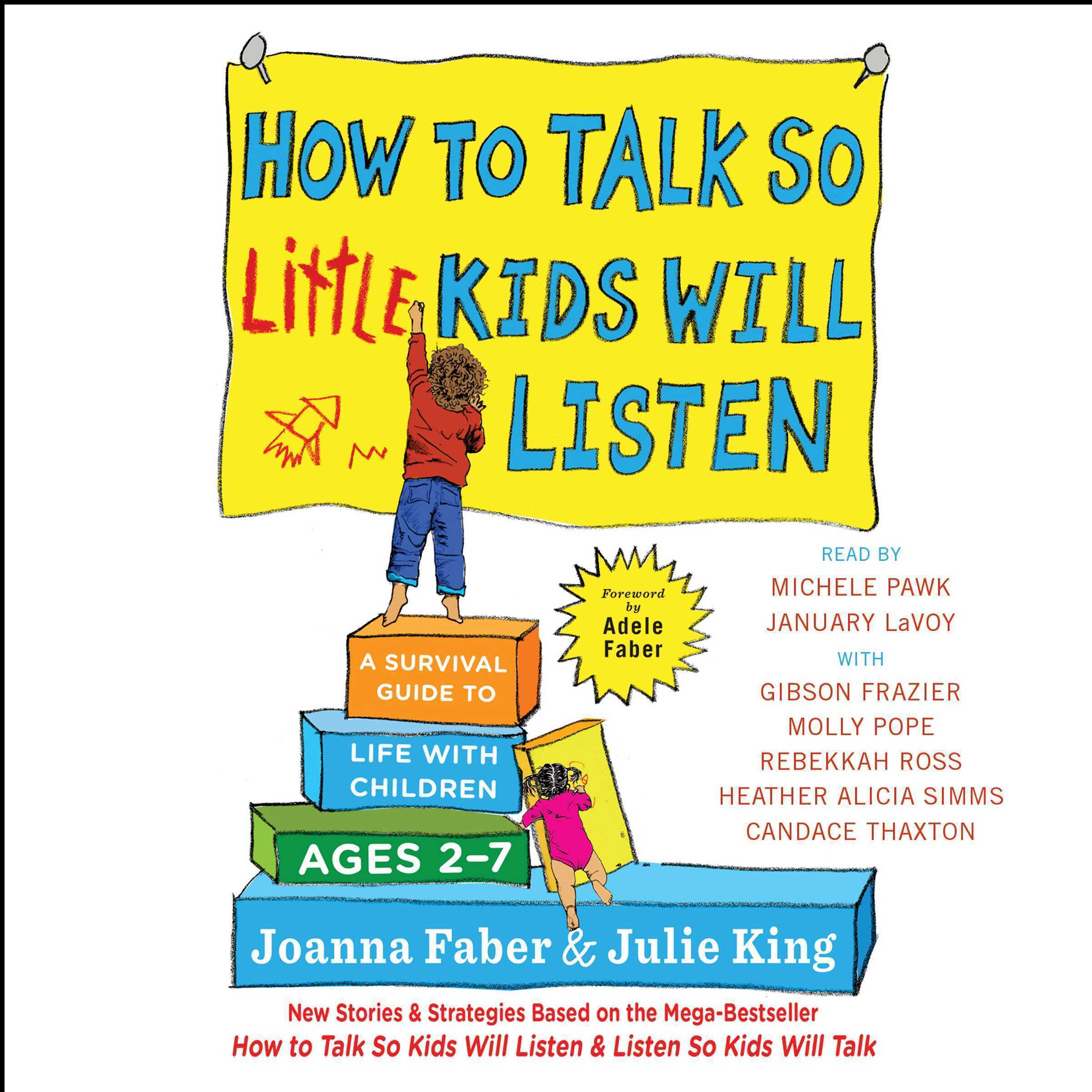Printable How to Talk So Little Kids Will Listen: A Survival Guide to Life with Children Ages 2-7 Audiobook Cover Art