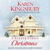 A Baxter Family Christmas: A Novel, by Karen Kingsbury