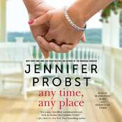 Any Time, Any Place, by Jennifer Probst