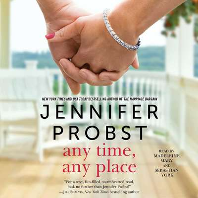 Any Time, Any Place Audiobook, by Jennifer Probst