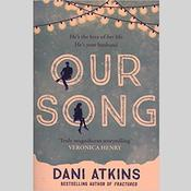 Our Song Audiobook, by Dani Atkins, Dawn Murphy