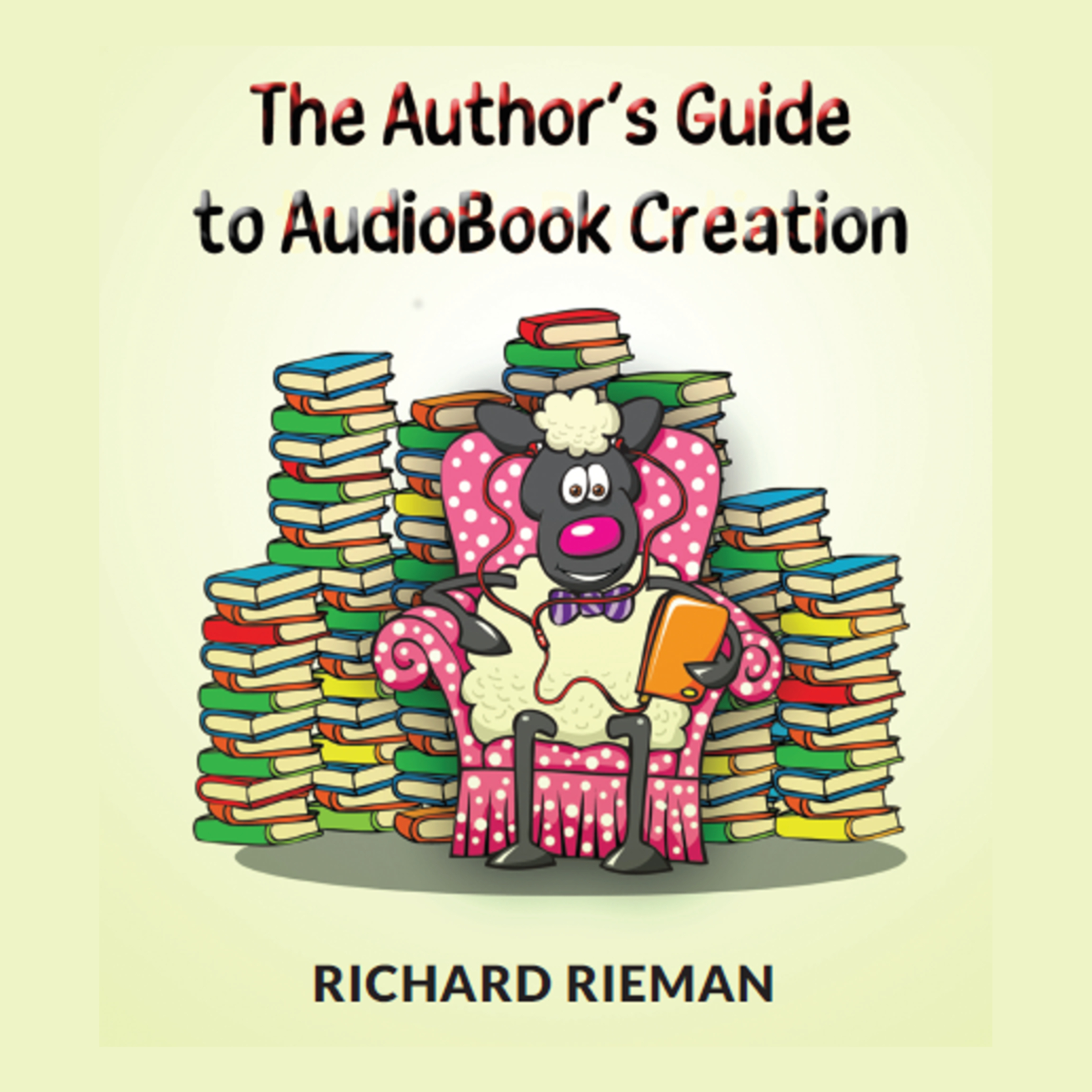Printable The Author's Guide to AudioBook Creation Audiobook Cover Art