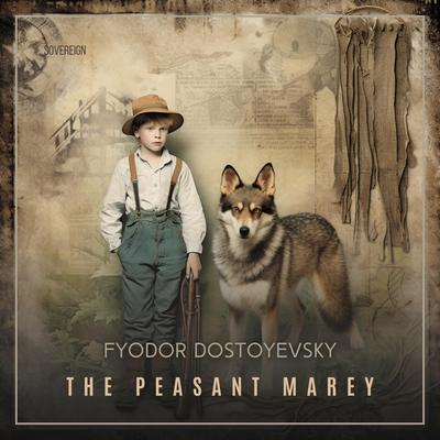 The Peasant Marey Audiobook, by Fyodor Dostoevsky
