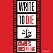 Write to Die Audiobook, by Charles Rosenberg