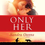 Only Her Audiobook, by Sandra Owens
