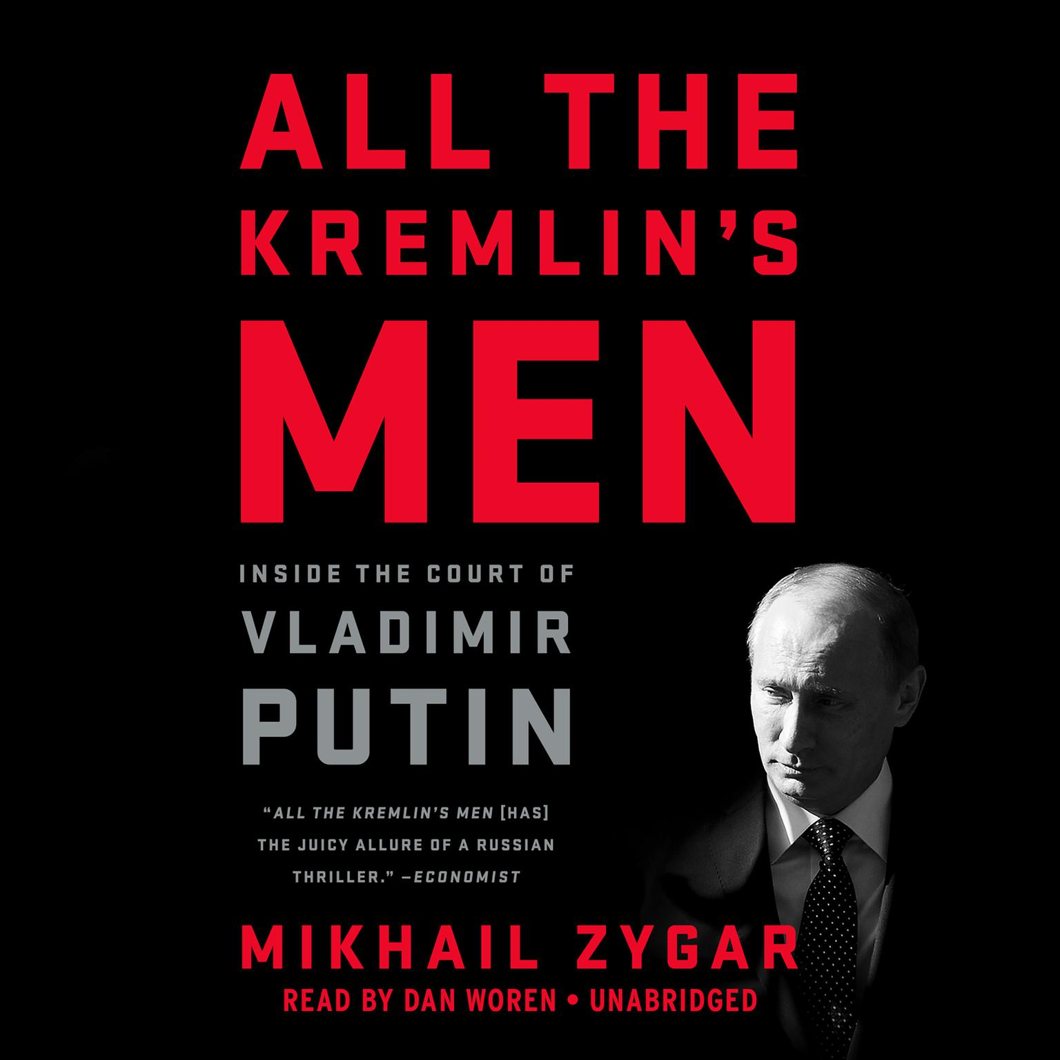 Printable All the Kremlin's Men: Inside the Court of Vladimir Putin Audiobook Cover Art