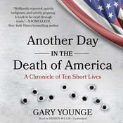 Another Day in the Death of America: A Chronicle of Ten Short Lives Audiobook, by Gary Younge
