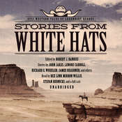 Stories from White Hats: Epic Western Tales of Legendary Heroes Audiobook, by Robert J. Randisi