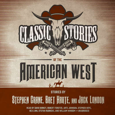 Classic Stories of the American West Audiobook, by Stephen Crane