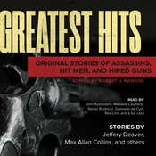 Greatest Hits: Original Stories of Assassins, Hit Men, and Hired Guns Audiobook, by Robert J. Randisi