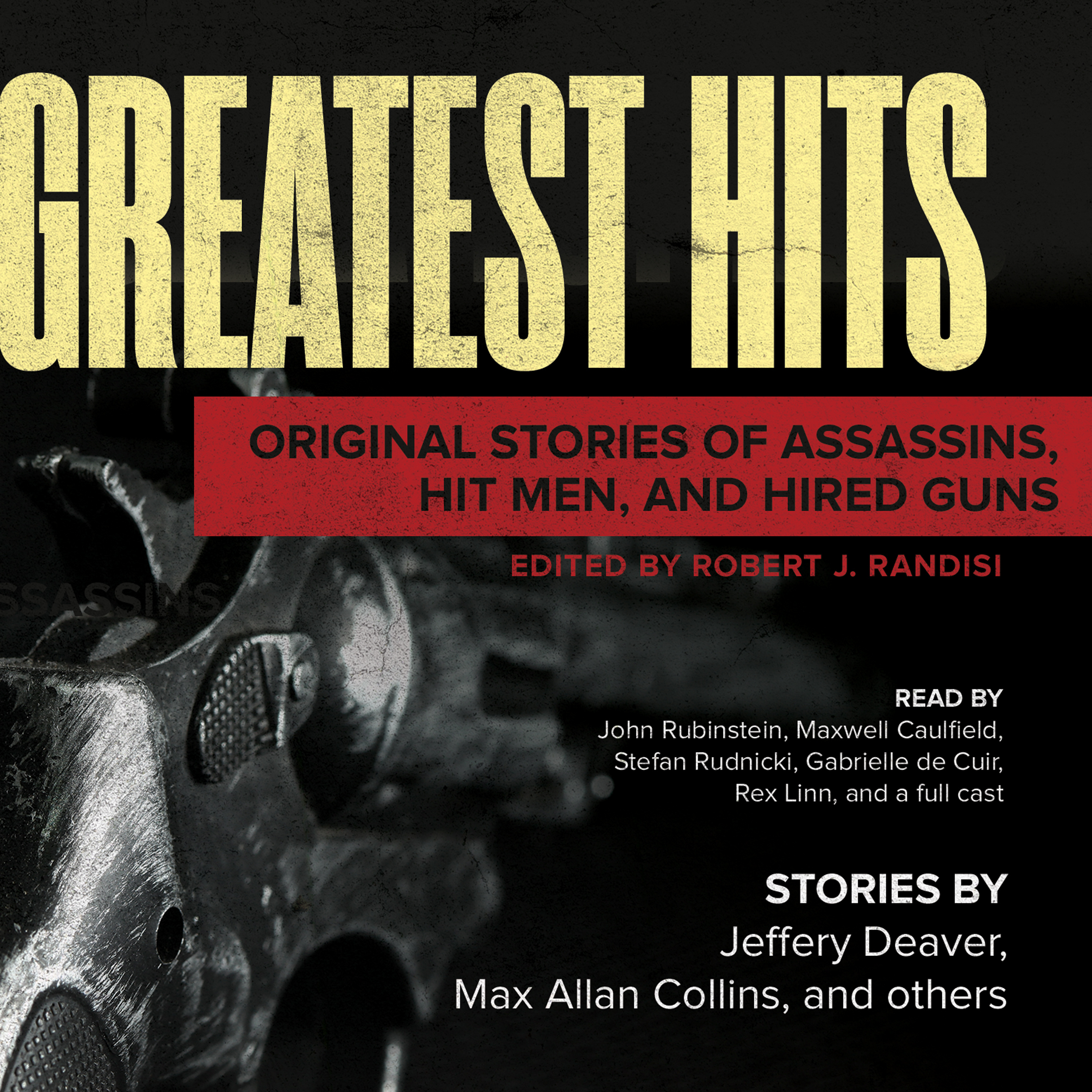Printable Greatest Hits: Original Stories of Assassins, Hit Men, and Hired Guns Audiobook Cover Art
