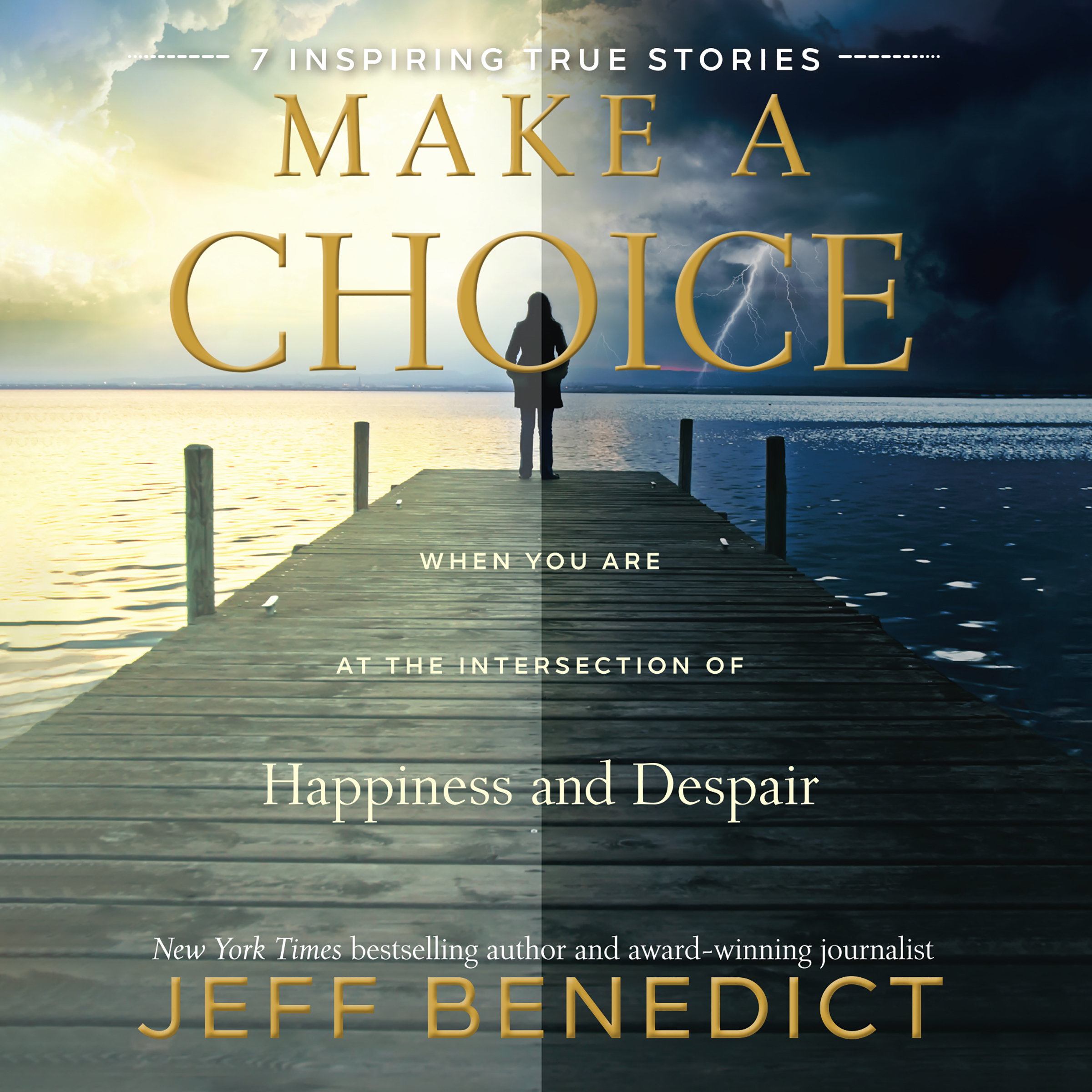 Printable Make a Choice: When You Are at the Intersection of Happiness and Despair Audiobook Cover Art