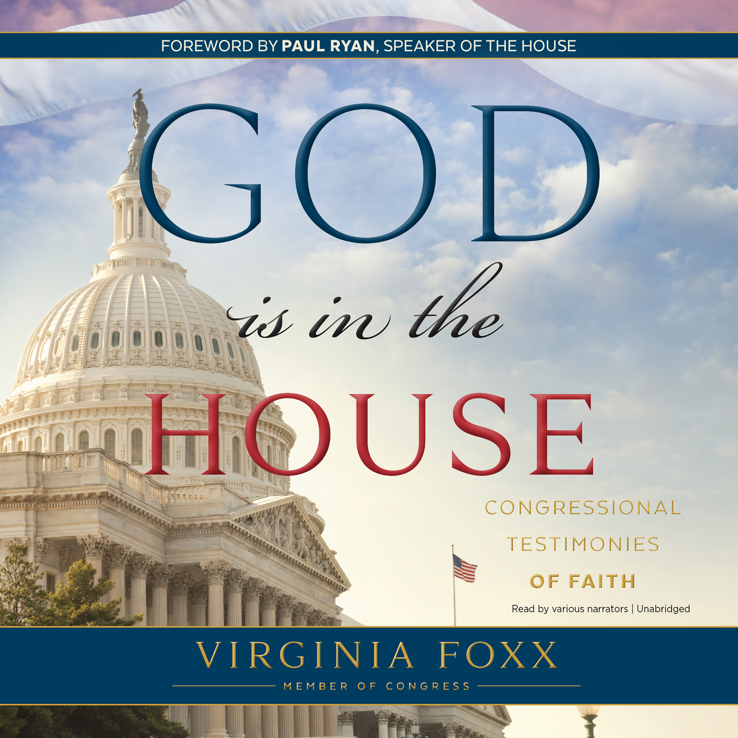 Printable God Is in the House: Congressional Testimonies of Faith Audiobook Cover Art
