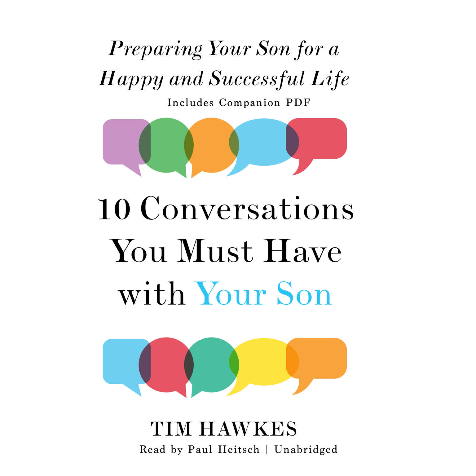 Printable Ten Conversations You Must Have with Your Son: Preparing Your Son for a Happy and Successful Life Audiobook Cover Art