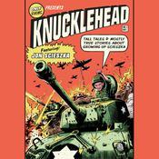 Knucklehead: Tall Tales and Almost True Stories of Growing up Scieszka Audiobook, by Jon Scieszka