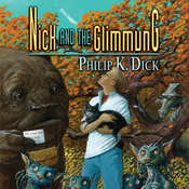 Nick and the Glimmung Audiobook, by Philip K. Dick
