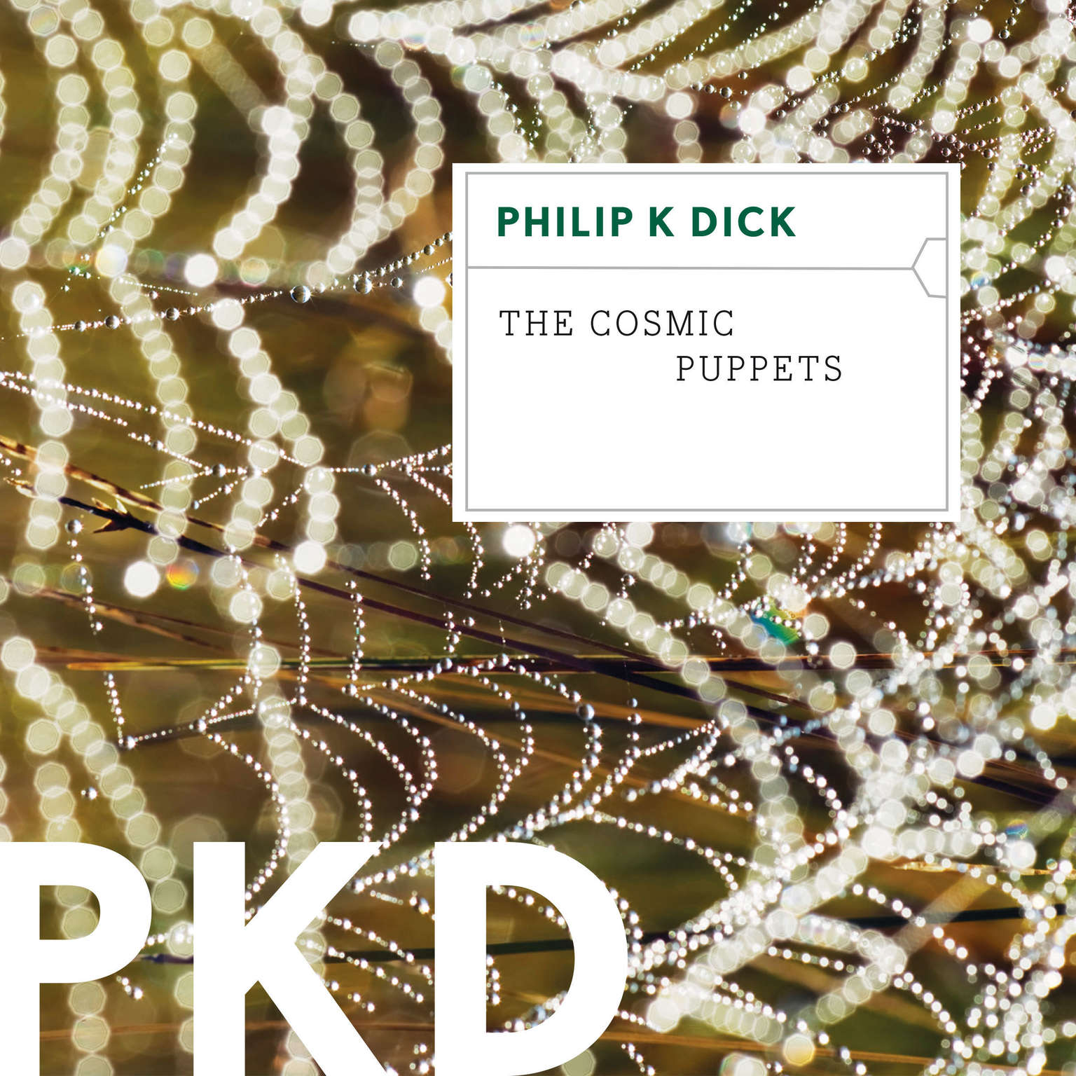 The Cosmic Puppets Audiobook, by Philip K. Dick