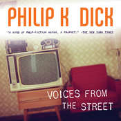 Voices from the Street Audiobook, by Philip K. Dick