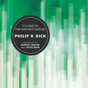 Volume IV: The Minority Report Audiobook, by Philip K. Dick