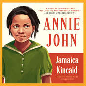 Annie John Audiobook, by Jamaica Kincaid