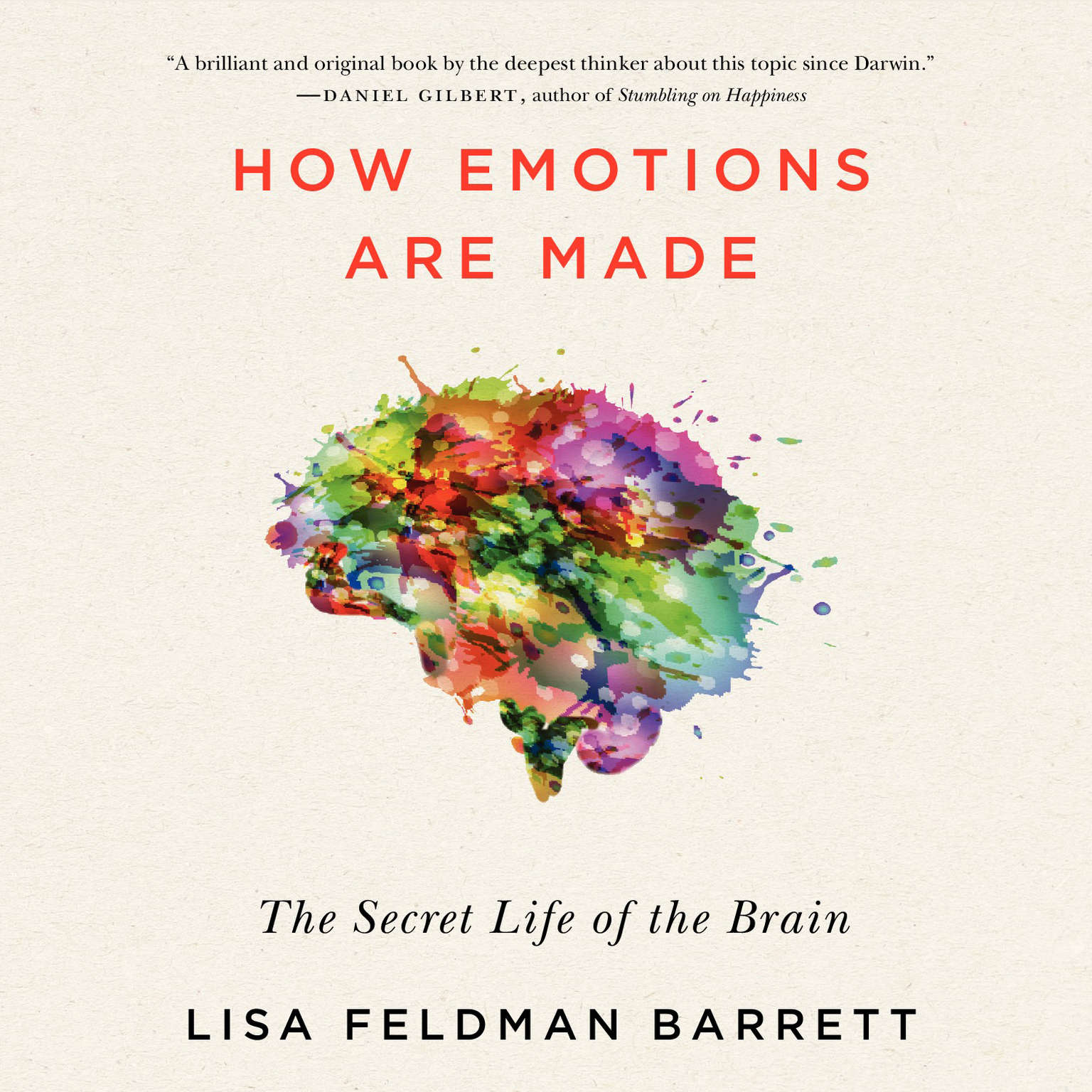 Printable How Emotions Are Made: The Secret Life of the Brain Audiobook Cover Art