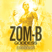 Zom-B Goddess Audiobook, by Darren Shan