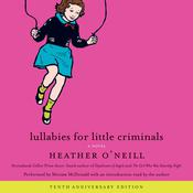 Lullabies for Little Criminals, by Heather O'Neill