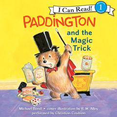 Paddington and the Magic Trick Audiobook, by Michael Bond